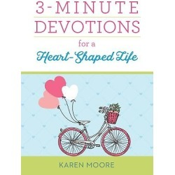 3-Minute Devotions for a Heart-Shaped Life