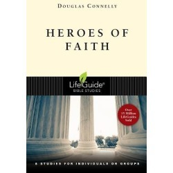 LifeGuide Bible Study - Heroes of Faith
