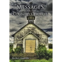 Messages from the Small Country Church - Readings, Sermons, Observations, and an Invitation to More Than Just Donuts! found on Bargain Bro Philippines from cokesbury.com US for $33.95