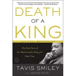 Death of a King - The Real Story of Dr. Martin Luther King Jr.'s Final Year