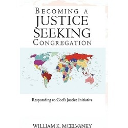 Becoming a Justice Seeking Congregation - Responding to God's Justice Initiative