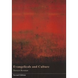 Evangelicals and Culture - Second Edition
