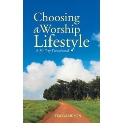 Choosing a Worship Lifestyle found on Bargain Bro India from cokesbury.com US for $11.95