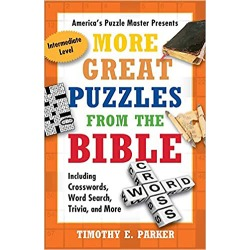 More Great Puzzles from the Bible - Including Crosswords, Word Search, Trivia, and More