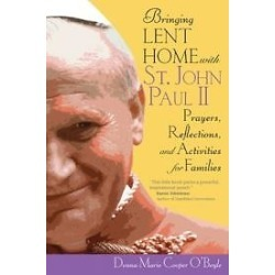 Bringing Lent Home with St. John Paul II - Prayers, Reflections, and Activities for Families found on Bargain Bro Philippines from cokesbury.com US for $2.95