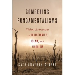 Competing Fundamentalisms - Violent Extremism in Christianity, Islam, and Hinduism found on Bargain Bro India from cokesbury.com US for $30.00