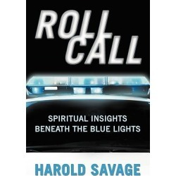 Roll Call - Spiritual Insights Beneath the Blue Lights