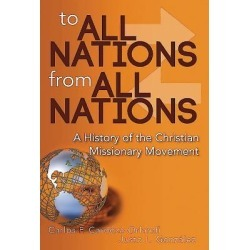 To All Nations From All Nations - A History of the Christian Missionary Movement found on Bargain Bro Philippines from cokesbury.com US for $59.99