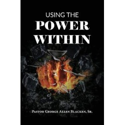 Using the Power Within helps you discover how to obtain power to chang