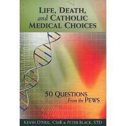 Life, Death, and Catholic Medical Choices