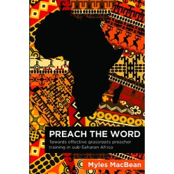 Preach the Word - Towards Effective Grassroots Preacher Training in Sub-Saharan Africa