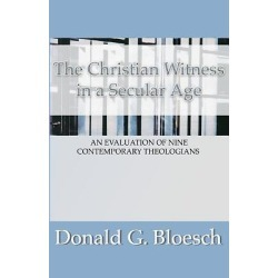 Christian Witness in a Secular Age - An Evaluation of Nine Contemporary Theologians found on Bargain Bro India from cokesbury.com US for $21.00