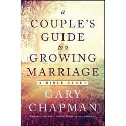 A Couple's Guide to a Growing Marriage - Bible Study