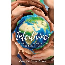 Intertwine - Creating Cross-Cultural Unity in the Body of Christ