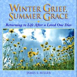 Winter Grief; Summer Grace