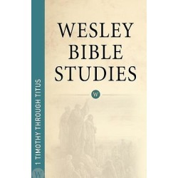1 Timothy & Titus - Wesley Bible Studies found on Bargain Bro India from cokesbury.com US for $8.99