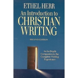 An Introduction to Christian Writing - An In-Depth Companion to the Complete Writing Experience