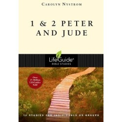 LifeGuide Bible Study - 1 & 2 Peter and Jude - 12 Studies for Individuals or Groups