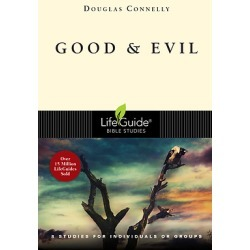 Lifeguide Bible Study - Good and Evil - 8 Studies for Individuals or Groups