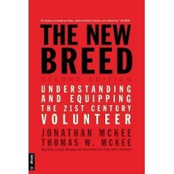 The New Breed - Second Edition - Understanding and Equipping the 21st Century Volunteer