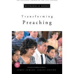 Transforming Preaching - Transformations series
