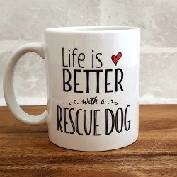 'Life Is Better With A Rescue Dog' Mug found on Bargain Bro UK from Notonthehighstreet.com