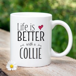'Life Is Better With A Collie' Mug found on Bargain Bro UK from Notonthehighstreet.com