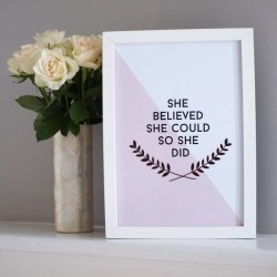 'She Believed She Could' Inspirational Home Print
