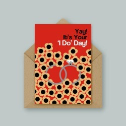 Yay! It's Your 'I Do' Day Card