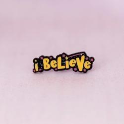 I Believe Enamel Pin