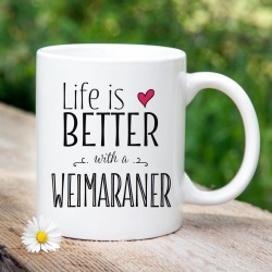 'Life Is Better With A Weimaraner' Mug found on Bargain Bro UK from Notonthehighstreet.com