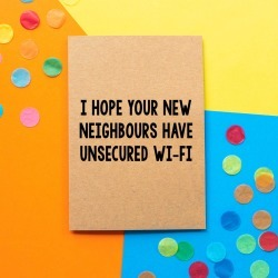 'Unsecured Wi Fi' Funny New Home Card