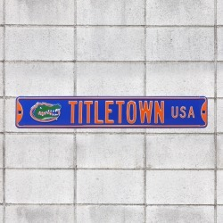Florida Gators: Titletown USA - Officially Licensed Metal Street Sign by Fathead | 100% Steel