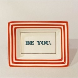 """""""Be You"""" Petite Saying Tray"""