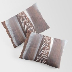 John Muir-and Into The Forest I Go To Lose My Mind And Find My Soul King Size Pillow Sham by Anthony Londer - STANDARD SET OF 2 - Cotton found on Bargain Bro India from Society6 for $39.99