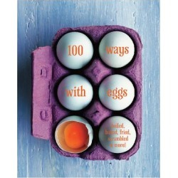 Ryland Peters & Small Cookbooks - 100 Ways with Eggs Hardcover found on Bargain Bro from zulily.com for USD $9.11