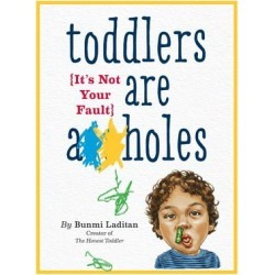 Toddlers Are A*holes - Download