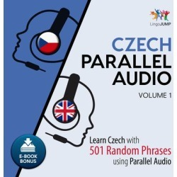 Czech Parallel Audio - Learn Czech with 501 Random Phrases using Parallel Audio - Volume 1 - Download