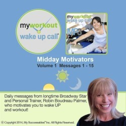 My Workout Wake UP Call® - Motivating Messages from a Personal Trainer - Volume 1 - Download