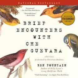Brief Encounters with Che Guevara - Download