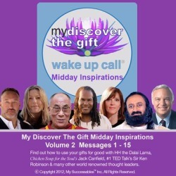 My Discover the Gift Wake UP Call â ¢ - Daily Inspirational Messages with The Dalai Lama and Other Thought Leaders - Volume 2 - Download