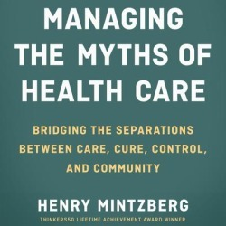 Managing the Myths of Health Care - Download