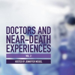 Doctors and Near-Death Experiences, Vol. 2 - Download