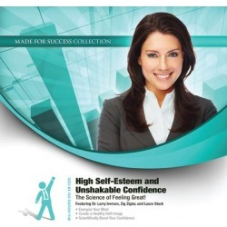 High Self-Esteem and Unshakable Confidence - Download