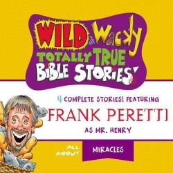 Wild and Wacky Totally True Bible Stories - All About Miracles - Download