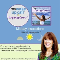 My Wake UP Call® to Passion - Daily Inspirational Messages - Volume 2 - Download