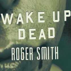 Wake Up Dead - Download