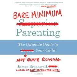 Bare Minimum Parenting - Download