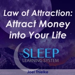Law of Attraction: Attract Money into Your Life - The Sleep Learning System - Download