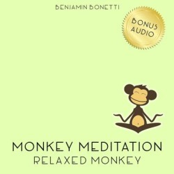 Relaxed Monkey Meditation - Download